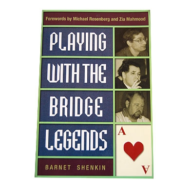 PLAYING WITH BRIDGE LEGENDS