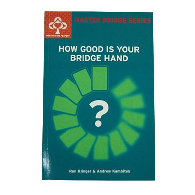 HOW GOOD IS YOUR HAND